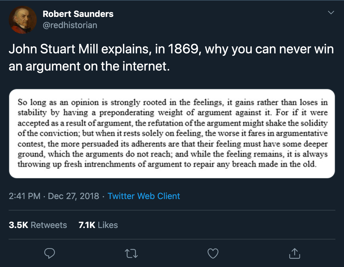 Screenshot_2020-02-04 Robert Saunders on Twitter John Stuart Mill explains, in 1869, why you can never win an argument on t[...].png